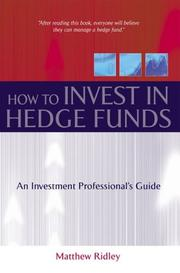 Cover of: How to Invest in Hedge Funds | Matthew Ridley