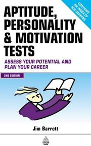 Aptitude, personality and motivation tests by James Barrett