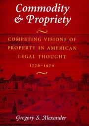 Commodity & Propriety by Gregory S. Alexander