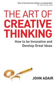 Cover of: The Art of Creative Thinking