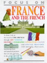 Cover of: France and the French (Focus on)