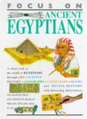 Cover of: Ancient Egyptians (Focus on)