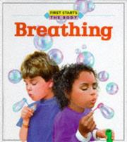 Cover of: Breathing (First Starts, the Body)