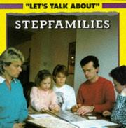 Cover of: Stepfamilies (Let's Talk About)