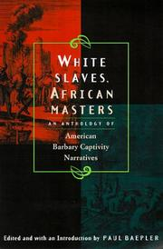 Cover of: White Slaves, African Masters | Paul Baepler
