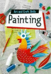 Cover of: Painting (Art & Craft Skills)