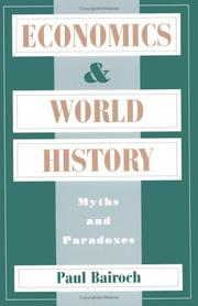 Economics and World History: Myths and Paradoxes