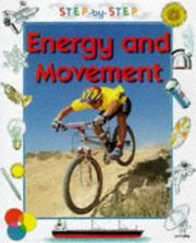 Cover of: Energy and Movement (Step-by-step Science)