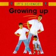 Cover of: Growing Up (It's Science!)