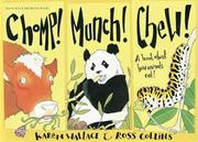Cover of: Chomp! Munch! Chew! (Wonderwise)