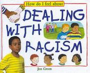 Cover of: How Do I Feel About Dealing with Racism (How Do I Feel About...)