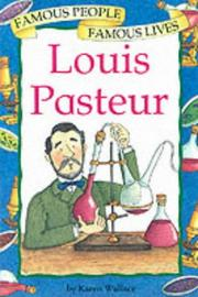 Cover of: Louis Pasteur (Famous People, Famous Lives)