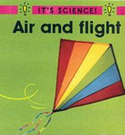 Cover of: Air and Flight (It's Science!)