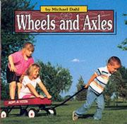 Cover of: Wheels and Axles (Simple Machines)
