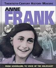 Cover of: Anne Frank (Twentieth Century History Makers)