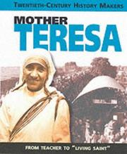 Cover of: Mother Teresa (Twentieth-Century History Makers)