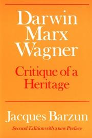 Cover of: Darwin, Marx, Wagner: critique of a heritage