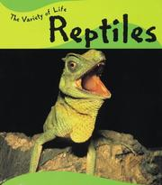 Cover of: Reptiles (Variety of Life)