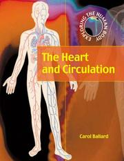 Cover of: The Heart and Circulation (Exploring the Human Body)