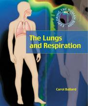 Cover of: Lungs and Respiration (Exploring the Human Body)