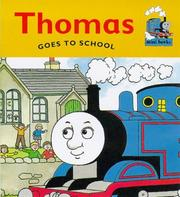 Cover of: Thomas Goes to School