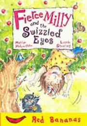 Cover of: Fierce Milly and the Swizzled Eyes (Red Banana Books)