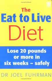 Cover of: The Eat to Live Diet