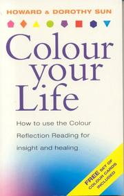 Cover of: Colour Your Life | Howard Sun