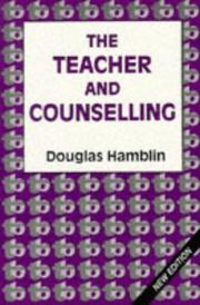 The teacher and counselling by Douglas Hamblin