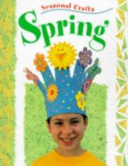Cover of: Spring (Seasonal Crafts)