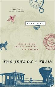 Cover of: Two Jews on a Train: Stories from the Old Country and the New