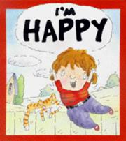 Cover of: I'm Happy (Your Feelings)