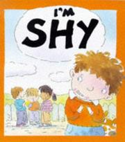 Cover of: I'm Shy (Your Feelings)