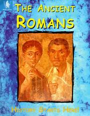 Cover of: The Ancient Romans (History Starts Here)