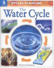 Cover of: The Water Cycle (Cycles in Nature)
