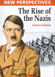 Cover of: Rise of the Nazis (New Perspectives)