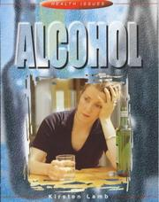 Cover of: Alcohol (Health Issues)