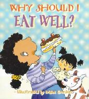Cover of: Why Should I Eat Well? (Why Should I?)
