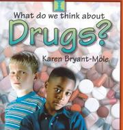 Cover of: Drugs (What Do We Think About)
