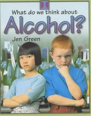 Cover of: Alcohol? (What Do We Think About)