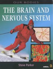 Cover of: The Brain and Nervous System (Our Bodies)