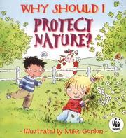 Cover of: Why Should I Protect Nature? (Why Should I?)