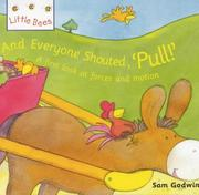 "Cover of: And Everyone Shouted, ""Pull!"" (Little Bees)"