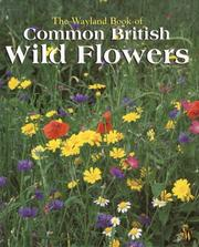 Cover of: Wayland Book of Common British Wild Flowers (Wayland Book of)