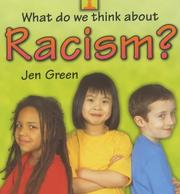 Cover of: Racism (What Do We Think About?)