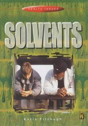 Cover of: Solvents (Health Issues)