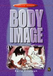 Cover of: Body Image (Health Issues)