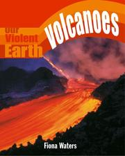 Cover of: Volcanoes (Our Violent Earth)