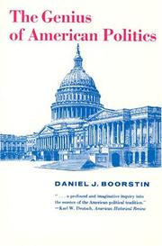 Cover of: The Genius of American Politics (Walgreen Foundation Lectures)