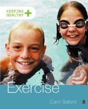 Cover of: Exercise (Keeping Healthy)